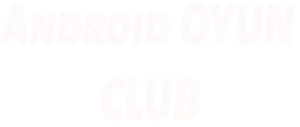 Android Oyun Club