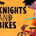 Knights and BikesPC Tam Sürüm Ücretsiz İndir