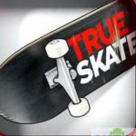 android'de True Skate (MOD, Unlimited Money) ücretsiz indirin