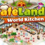 Cafeland World Kitchen'ı (MOD, Sınırsız Para) android'de ücretsiz indirin